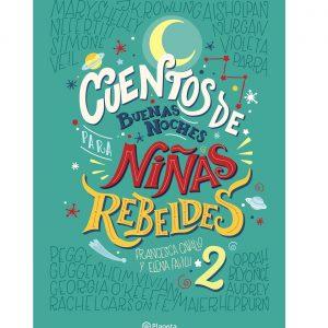 cuentos-de-buenas-noches-para-ninas-rebeldes-2_elena-favilli_201802021637